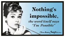 Fridge Magnet: AUDREY HEPBURN - Nothing's Impossible (Motivational Quote)