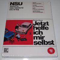 Reparaturanleitung NSU 1000 / C / 110 / 1200 / C / TT / TTS NEU!