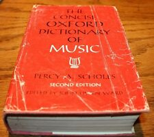 The Concise Oxford Dictionary of Music   Percy A. Scholes  2nd Edition
