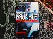 MARTIN BRUNDLE - WORKING THE WHEEL - HB DJ 2004 BOOK HAND SIGNED BY BRUNDLE (2)