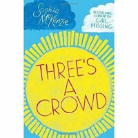 (Very Good)-Three's a Crowd (Six Steps Trilogy 2) (Paperback)-McKenzie, Sophie-1