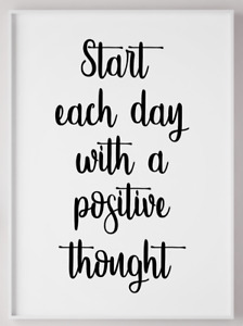 Positive Thought Black and White Quote Typography Poster Print Picture A4 PR33