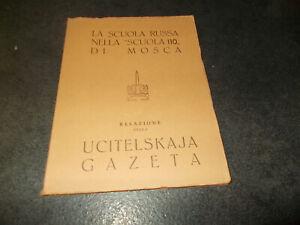 """UCITELSKAJA GAZETA - LA SCUOLA RUSSA NELLA """"SCUOLA 110"""" DI MOSCA - AVIO 1958"""