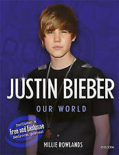 Justin Bieber: Me & You, Rowlands, Millie, Very Good Book