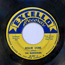 The MARIGOLDS 45 Rollin' Stone / Why Don't You EXCELLO doo wop C2700