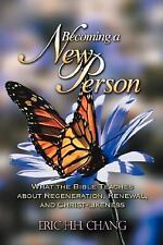 Becoming A New Person by Eric Chang (2004, Paperback)
