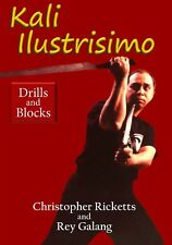 Kali Illustrisimo #2 Drills & Blocks Dvd Christopher Ricketts, Rey Galang Fma