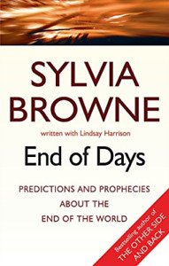 Sylvia Browne,Lindsay Harrison-End Of Days BOOK NEW
