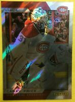 2013-14 Panini Expo Redemption Rainbow Foil Card #6 Carey Price Montreal SP