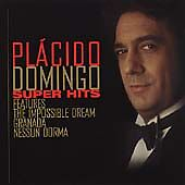 Super Hits: Placido Domingo CD 2000 Brand New Sealed