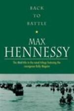 Kelly Maguire: Back to Battle 3 by Max Hennessy (2008, Paperback, New Edition)