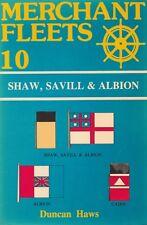 MERCHANT FLEETS N°10 SHAW, SAVILL&ALBION DE DUNCAN HAWS ED. TCL