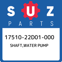 17510-22D01-000 Suzuki Shaft,water pump 1751022D01000, New Genuine OEM Part