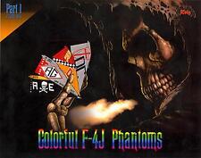 Zotz Decals 1/32 MCDONNELL DOUGLAS F-4J PHANTOM II COLORFUL PHANTOMS Part 1