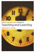 The RoutledgeFalmer Reader in Teaching and Learning (RoutledgeFalmer-ExLibrary