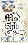 The Mad Ship (The Liveship Traders, Book 2) by Hobb, Robin | Paperback Book | 97