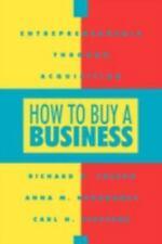 How To Buy a Business, Richard A. Joseph, Anna M. Nekoranec, Carl H. Steffens, G