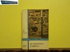 ART 2.474 LIBRO LE SOLENNITA' PASQUALI DI DON JEAN GAILLARD 1958