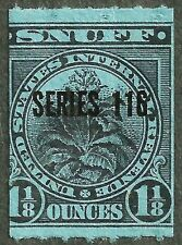 OLD us stamp usa sc#snuff revenue series 116 overprint 1 1/8 ounce lite fault