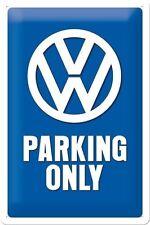 VW Parking Only * Volkswagen Parcheggio * * Lamiera Scudo * retro * 20x30 * NUOVO!