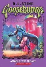 Goosebumps: Attack of the Mutant by Stine, R. L.; Stine, R.L.