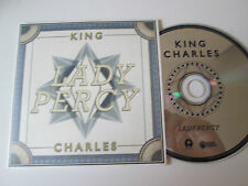 King Charles – Lady Percy - 1 Track Cd Single  Promo 2012