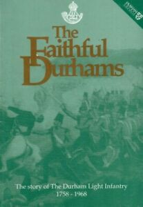 The Faithful Durhams:  Story of the Durham Light Infantry local army history