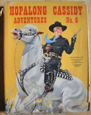 Hopalong Cassidy Adventures, Number 6, 1958 - with dustjacket (Cowboy Wild West)