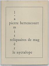 Pierre BETTENCOURT Reliquaires du Silence de Mag - Le Nyctalope 1990 - numéroté