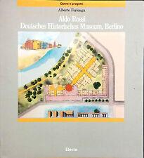 ALDO ROSSI. DEUTSCHES HISTORISCHES MUSEUM, BERLINO DI ALBERTO FERLENGA