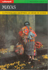 Livre Mayas la passion des ancêtres le désir de durer book