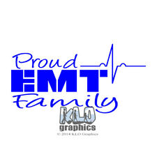 PROUD EMT vinyl Sticker Sister Brother Mother Father Wife Husband Family