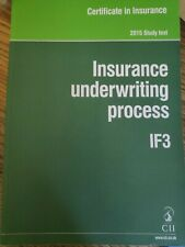 Insurance underwriting process IF3 Study text