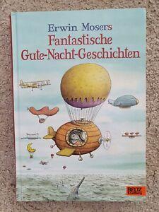 * Erwin Mosers Fantastische Gute-Nacht-Geschichten *