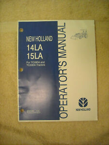 New Holland operators manual for 14LA & 15LA loaders