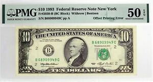 Series 1993 $10 FRN New York Fr#2030-B Offset Printing Error Note PMG AU50 EPQ
