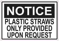 5x3.5 Plastic Straws Only Provided Upon Request Sticker Restaurant Sign Decal
