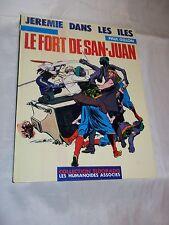 """BD """"JEREMIE DANS LES ILES - LE FORT DE SAN JUAN"""" P. GILLON (1980) PIF GADGET"""