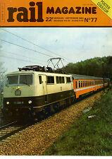 RAIL MAGAZINE N°77 INTERCONNEXION  BB 4100/4200 / RESEAU EST / TRANSEUROP