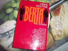 BERTA   von  Heike Doutine´  (Gebunden 1974)      Sehr guter Zustand !!!