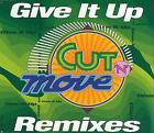 CUT' N' MOVE - Give it up Remixes