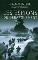 Livre les espions du débarquement Ben Macintyre Ixelles éditions 2012 book
