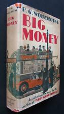 P. G. Wodehouse, Big Money, 1931 RARE Canadian 1st Edition in Dust Jacket