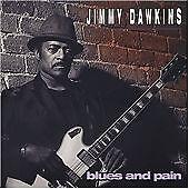 Blues & Pain, Dawkins, Jimmy, Very Good Import