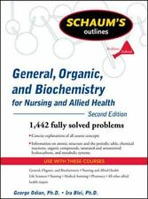 Schaum's Outline of General, Organic, and Biochemistry for Nursing and Allied He