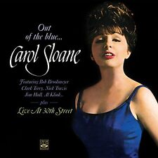 Carol Sloane: Out Of The Blue + Live At 30th Street + Bonus Tracks