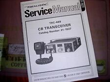 SERVICE Manual REALISTIC Radio Shack CB 40-CHANNEL Transceiver TRC-469 21-1527