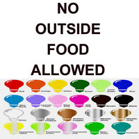 No Outside Food Allowed Vinyl Decal Sticker Restaurant Windows Wall Door Shop