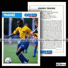 TRAORE AMARA (LE MANS UC 72, FC GEUGNON) - Fiche Football 1995