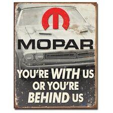 Sign - Mopar - With Us Or Behind Us Novelty Sign Auto Car Man Cave Garage Shed T